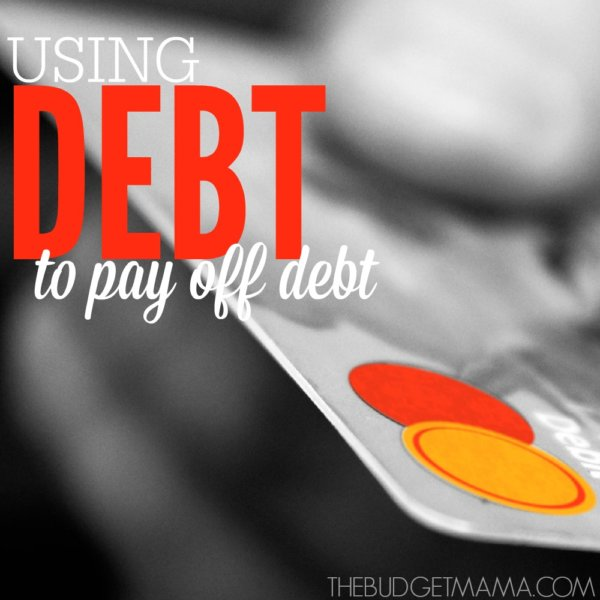 Using Debt to Pay Off Debt