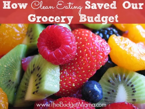 How Clean Eating Saved Our Grocery Budget