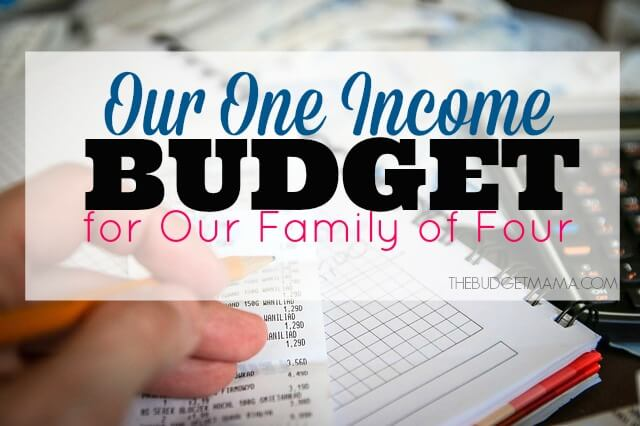 Our One Income Budget for Our Family of Four