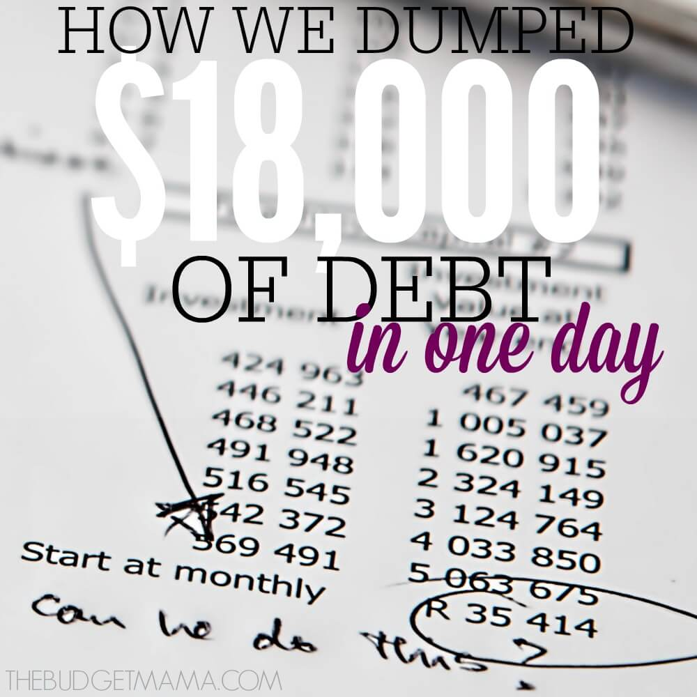 Debt Free Strategies - $18K Debt Dumped in a Day