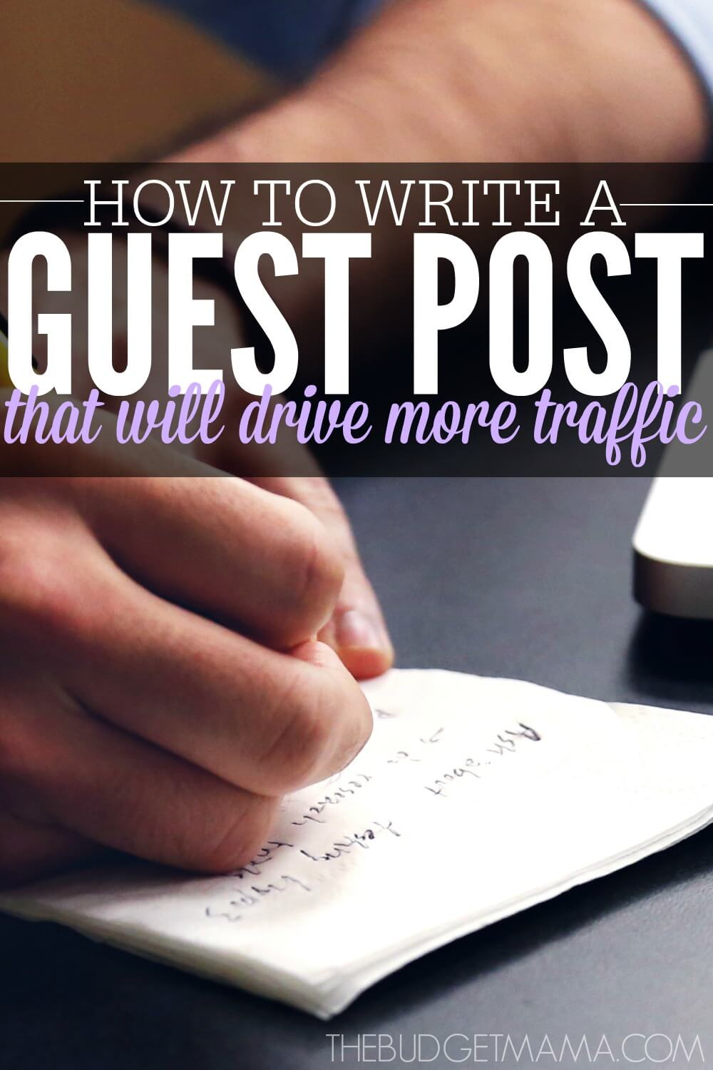 Guest Post Joshua From Slimpalate: How To Write A Guest Post That Will Drive More Traffic