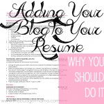 Adding Your Blog to Your Resume. Why you should do it.