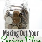 Maxing Out Your Savings Plan.