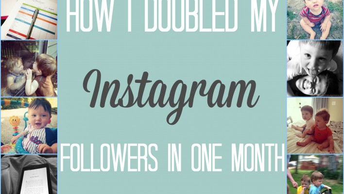 How I Doubled My Instagram Followers in One Month