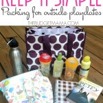 Keep-it-Simple. Packing for Outside Playdates