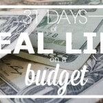 31 Days of Real Life on a Budget