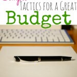 Simple Tactics for a Great Budget