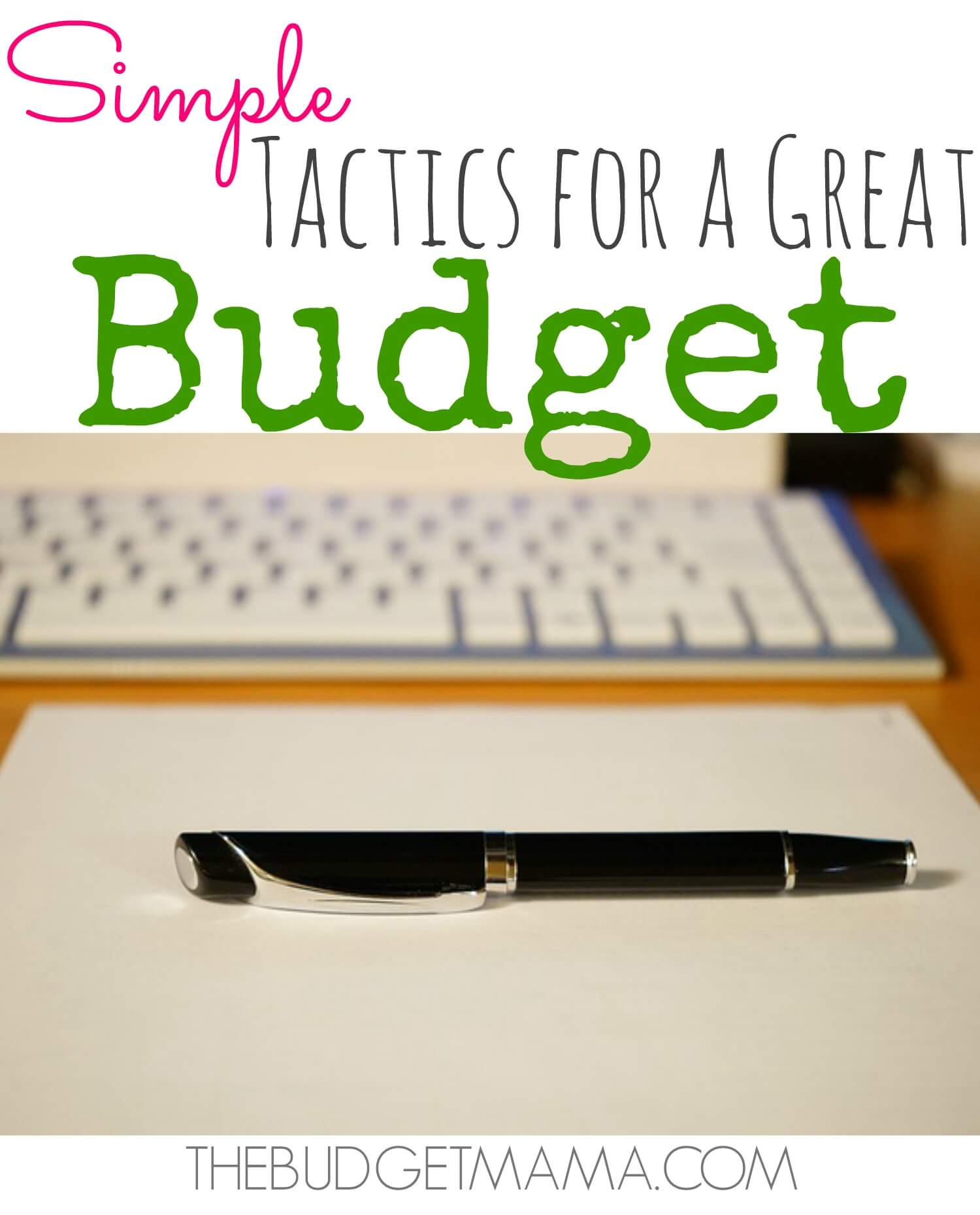 Simple tactics for a great budget jessi fearon