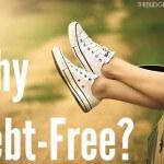 Why Debt-Free