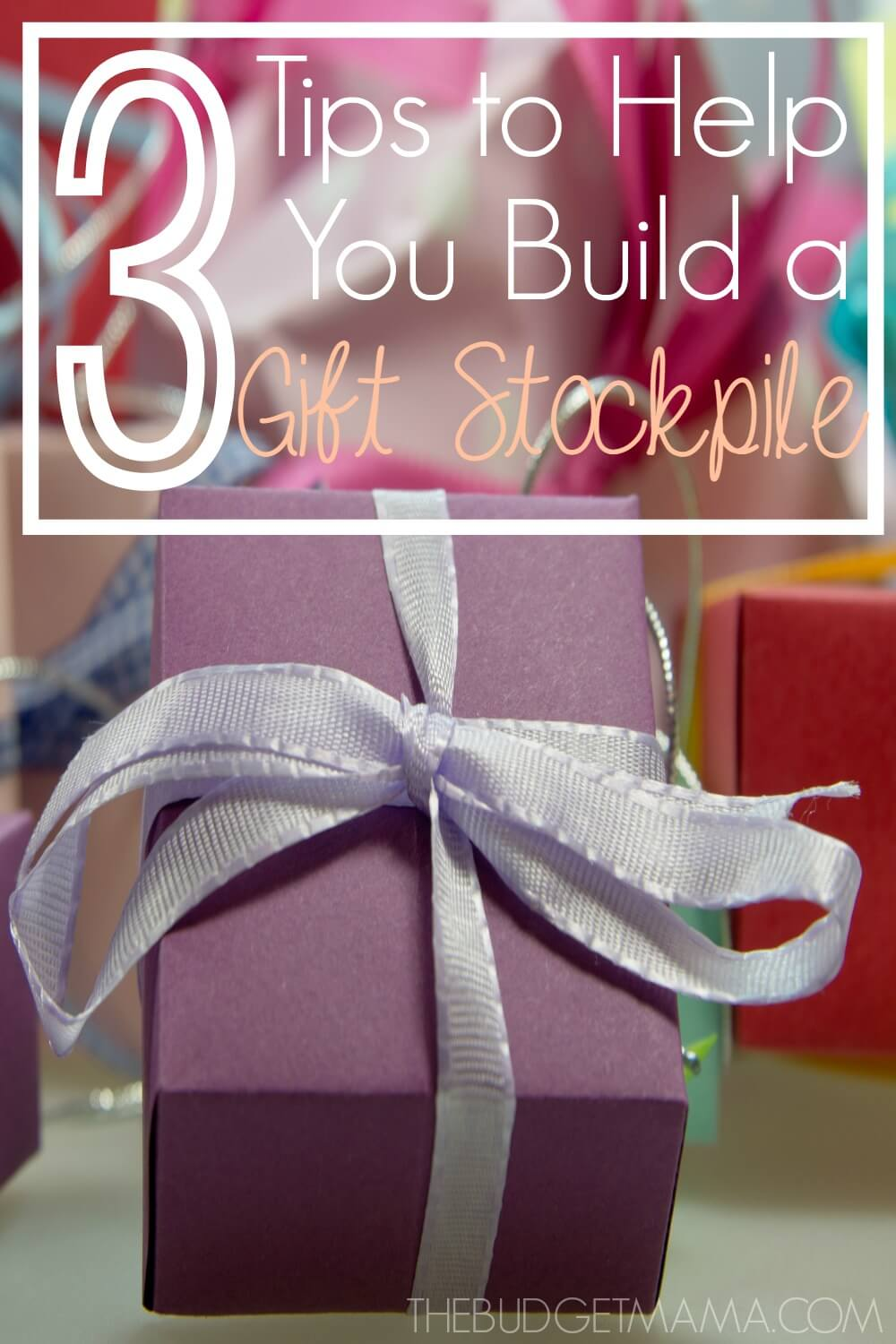 3 Tips to Help You Build a Gift Stockpile