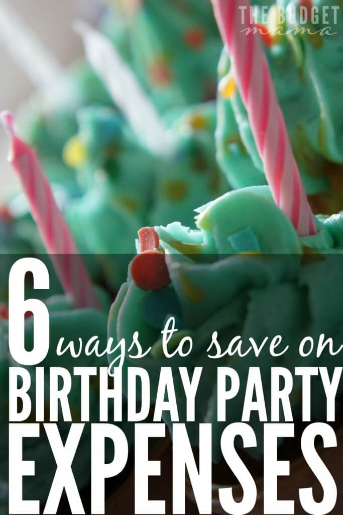 Need help saving money on your children's birthday parties? These are 6 ways to save on birthday party expenses to help you throw a fantastic party on a budget.