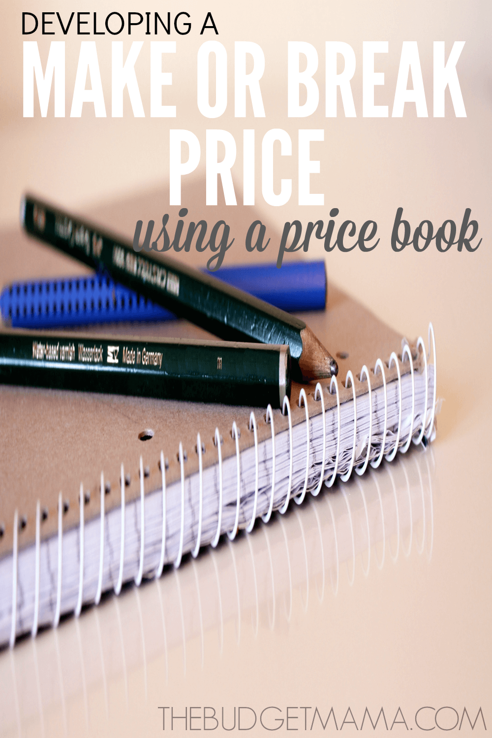 Develop a Make or Break Price Using a Price Book
