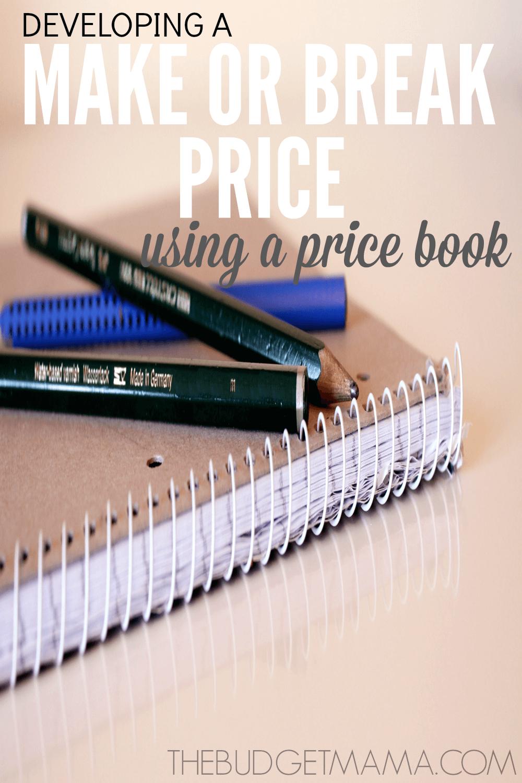Develop a Make or Break Price Using a Price Book