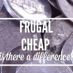 Frugal vs. Cheap - is there a difference FB