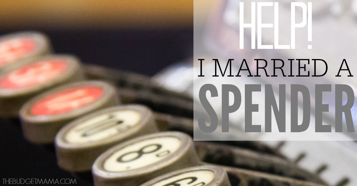 Help! I Married a Spender