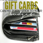 How Using Gift Cards Can Help You Stick to Your Budget