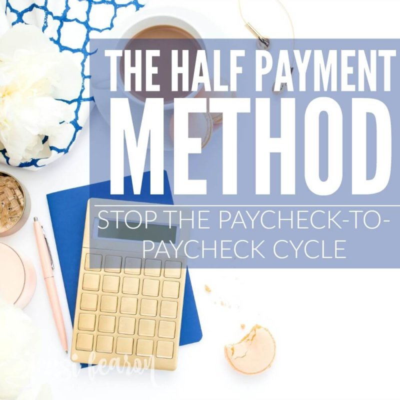 The Half Payment Method