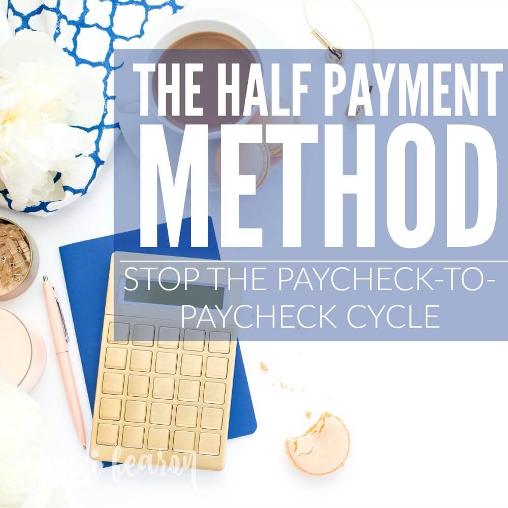 The half payment method explained