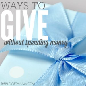 Ways to Give Without Spending Money SQ