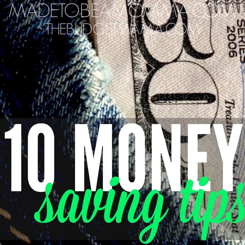 10 Money Saving Tips