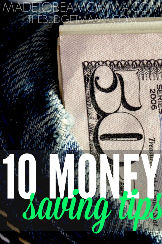 You have worked and reworked your budget many times over but you're still coming up short every month. These 10 money saving tips will help you add more money back in your budget.
