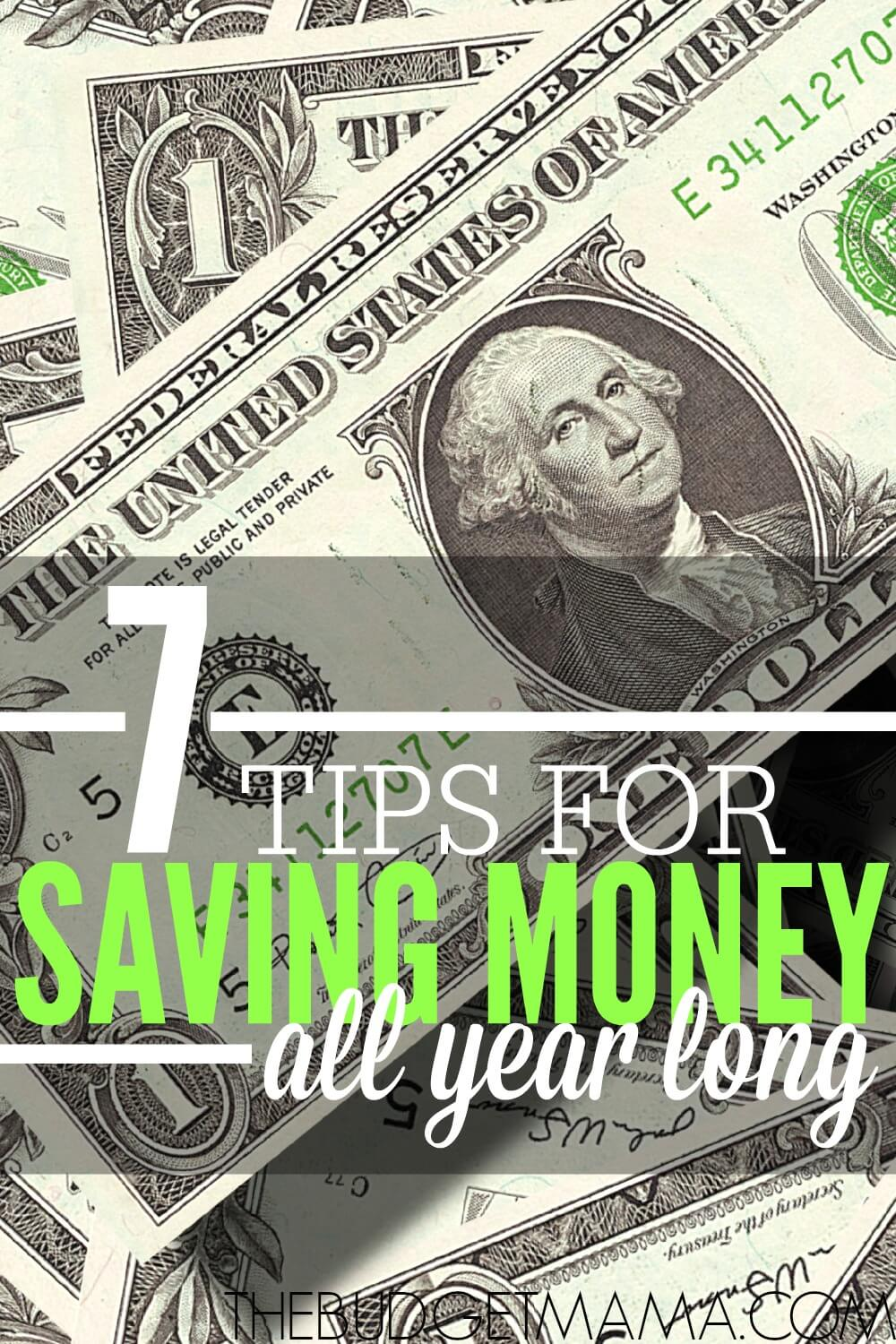 7 Ways To Save Money All Year Long