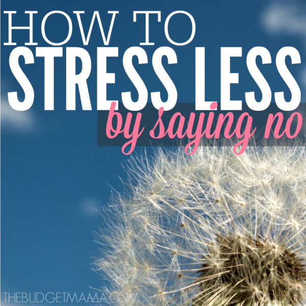 "How to Stress Less by Saying ""No"""