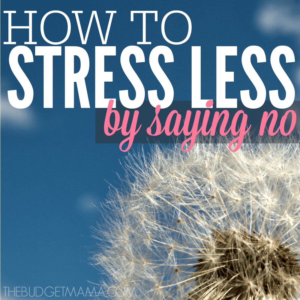 """How to Stress Less by Saying """"No"""""""