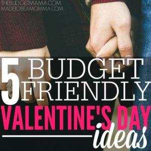 5 Budget Friendly Valentine's Day Ideas SQ