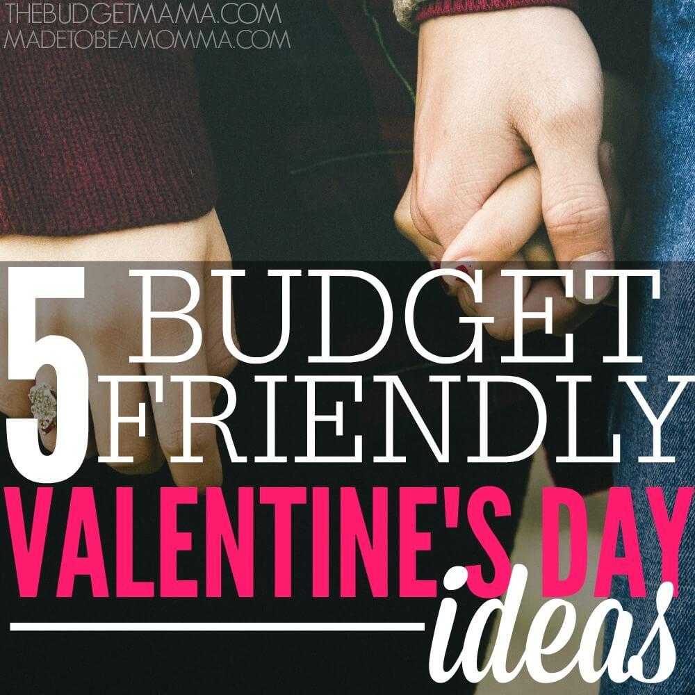 5 Budget Friendly Valentine's Day Ideas