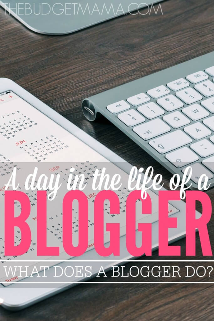 """Wondering what does a blogger do? This is what a typically day in one blogger's life looks like, how they make money blogging, and how they """"find the time""""."""