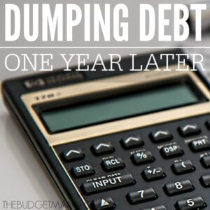 Dumping debt is not easy. It comes will difficult sacrifices. One year ago we made one of those sacrifices. Would we do it again in order to become debt-free?