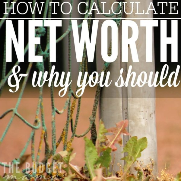 How to Calculate Net Worth & Why You Should