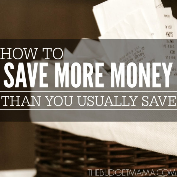 How to Save More Money than What You Usually Save