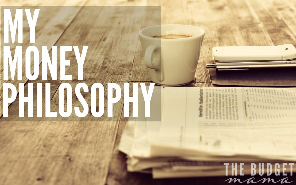 What's your money philosophy? Knowing what you value most when it comes to your money is important to figuring out how money can best serve you.