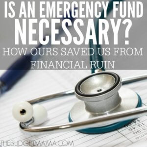 Is an emergency fund necessary? This our story of how our emergency fund saved our one-income family from financial ruin and from sinking into more debt.