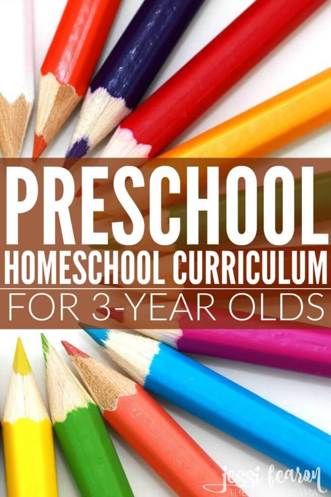 Preschool Homeschool Curriculum For 3 Year Olds Our Entire Lesson Plan Along With How