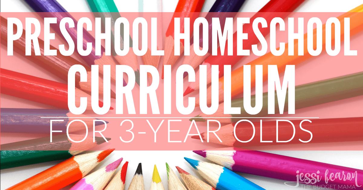 Preschool Homeschool Curriculum For 3 Year Olds Jessi Fearon