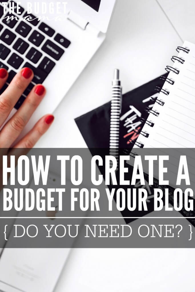 How to create a budget for your blog - do you need one? This post and budgeting template will help you determine what expenses you might need to include in your blog budget.