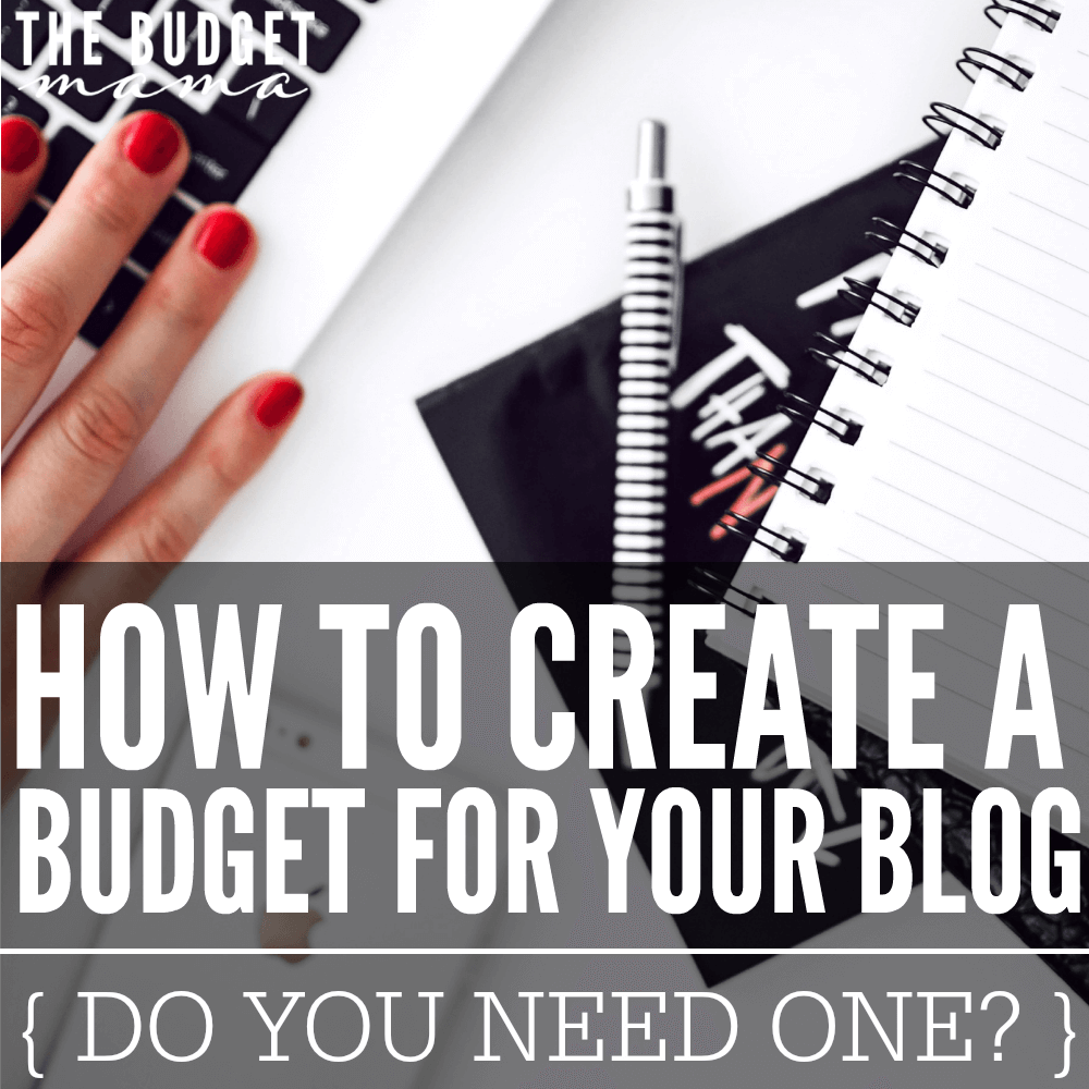 How to Create a Budget for Your Blog