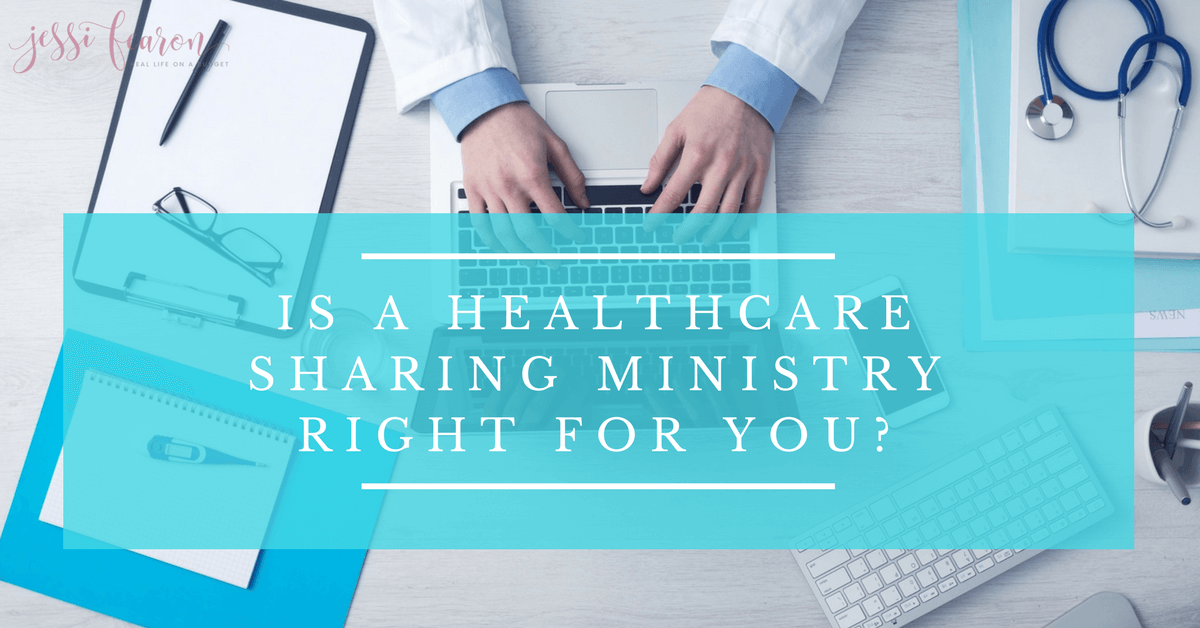 Is A Healthcare Sharing Ministry Your Best Option Jessi Fearon