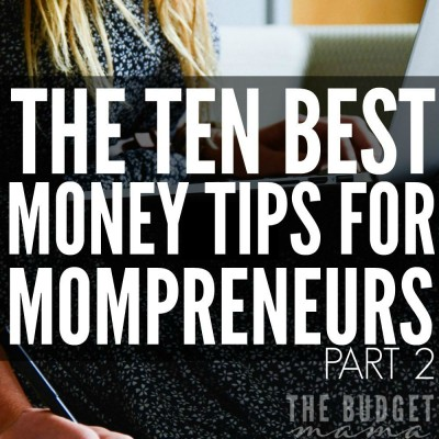 These money tips for mompreneurs will help you figure out how to build, grow, and maintain your business funds. These are some of the best money tips around for business!