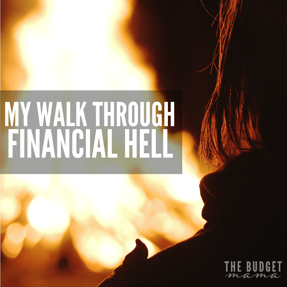 My Walk Through Financial Hell
