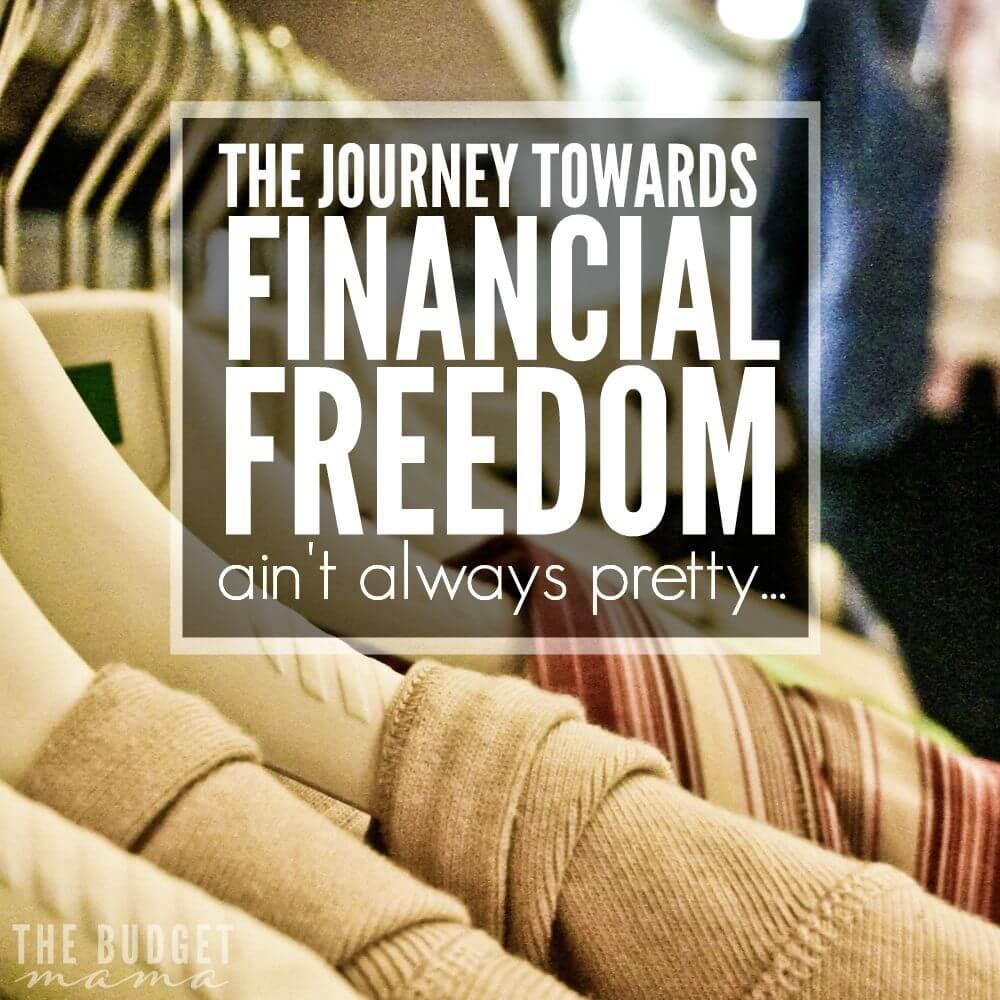 The Journey Towards Financial Freedom Ain't Always Pretty