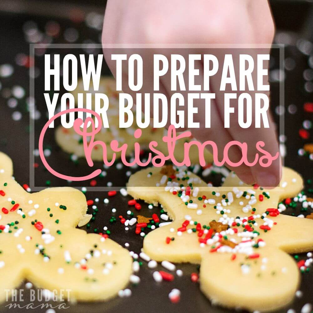 How to Prepare Your Budget for Christmas