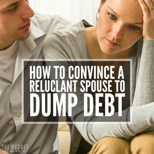 How to Convince a Reluctant Spouse to Dump Debt