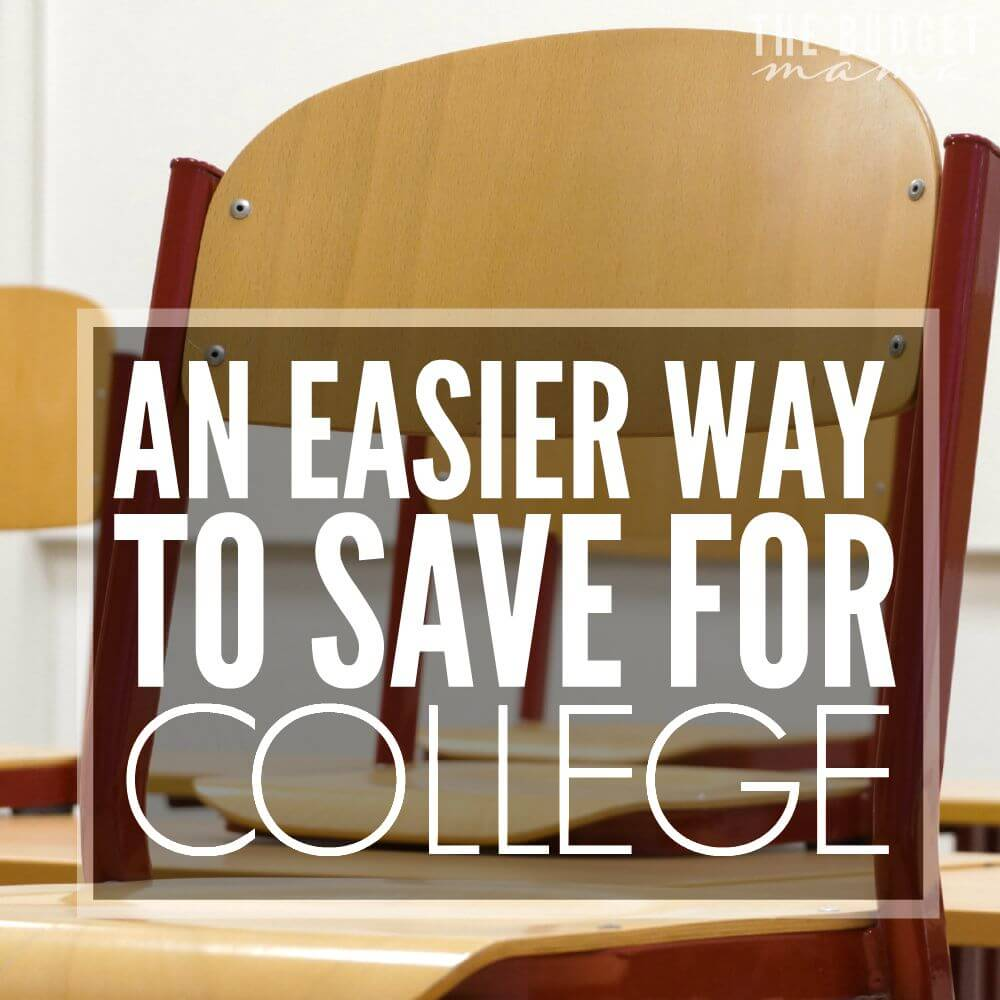 Saving for College – An Easier Way