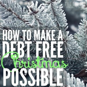 This is my family's 3rd debt free Christmas and we're often asked how to make a debt free Christmas possible. These are a few of the ways that we've been able to successfully have one year after year.