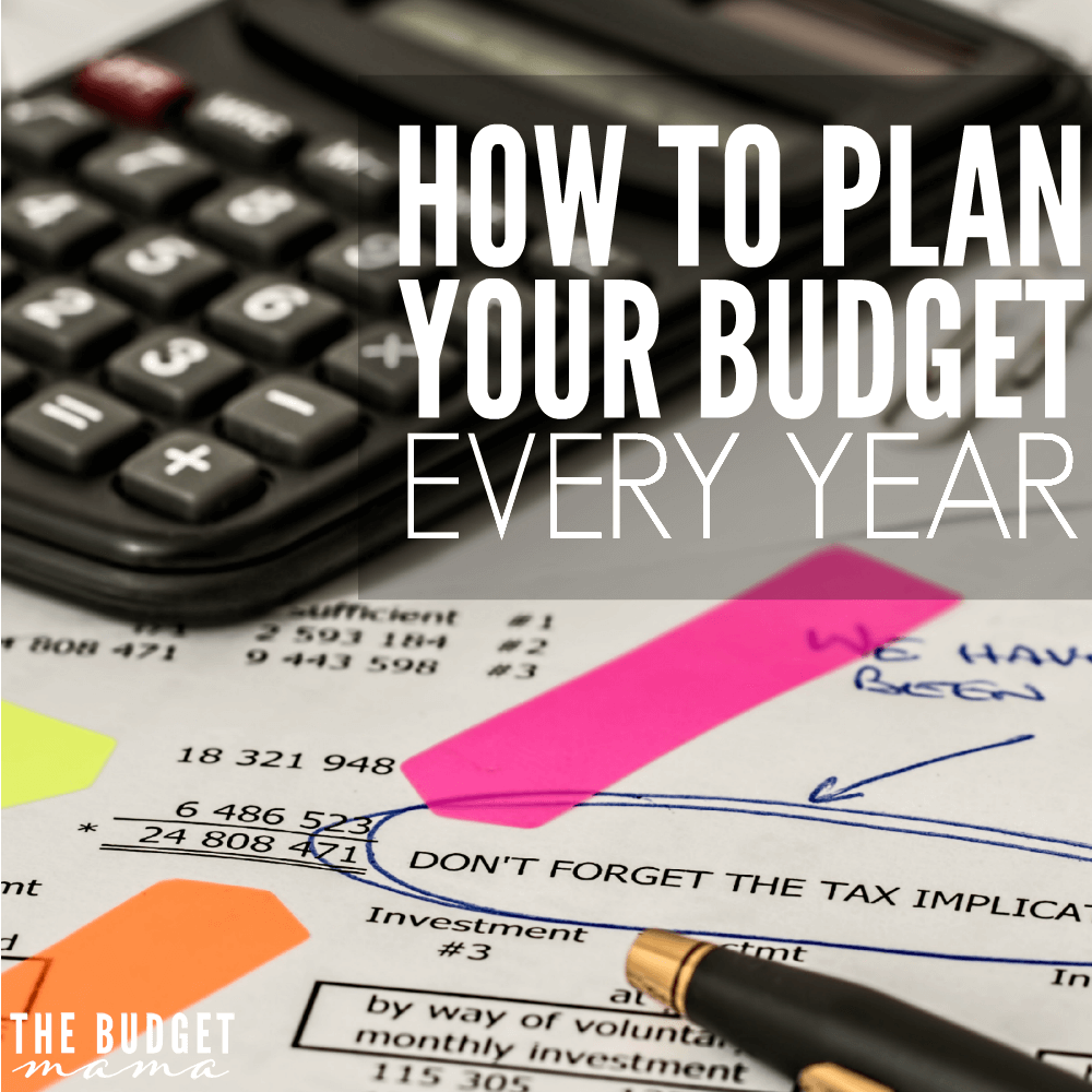 How to Plan Your Budget Every Year