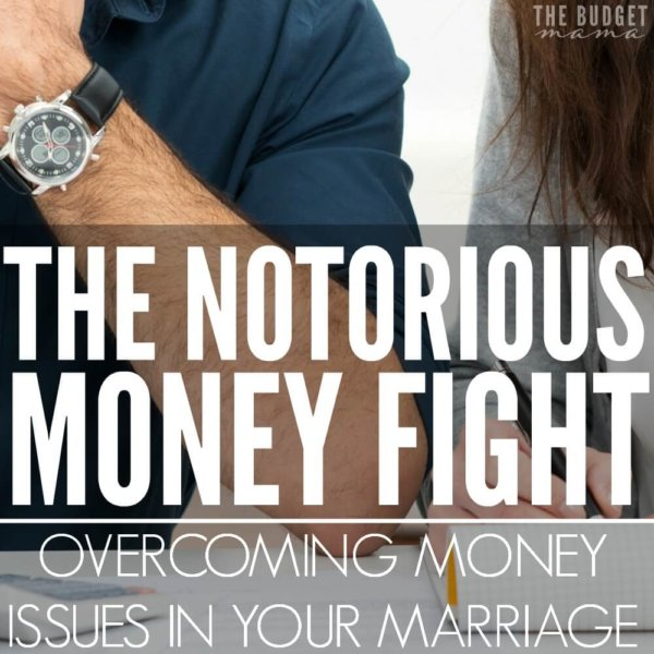The Notorious Money Fight: Overcoming Money Issues in Your Marriage